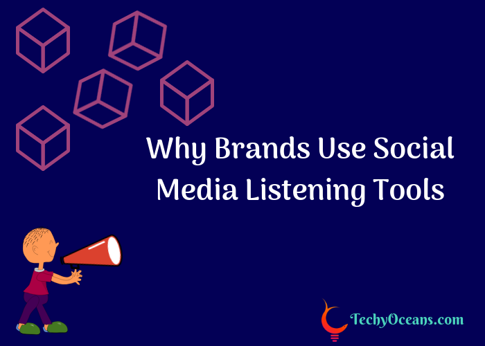 5 Must Reasons Why Brands Should Use Social Media Listening Tools?