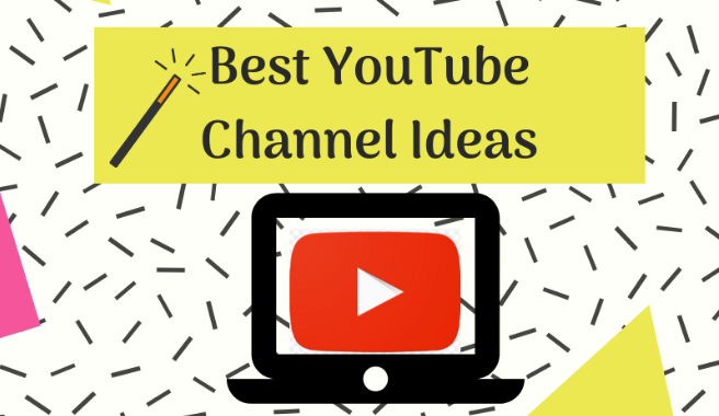10 EASY YouTube Channel Ideas To Get Started In 2019